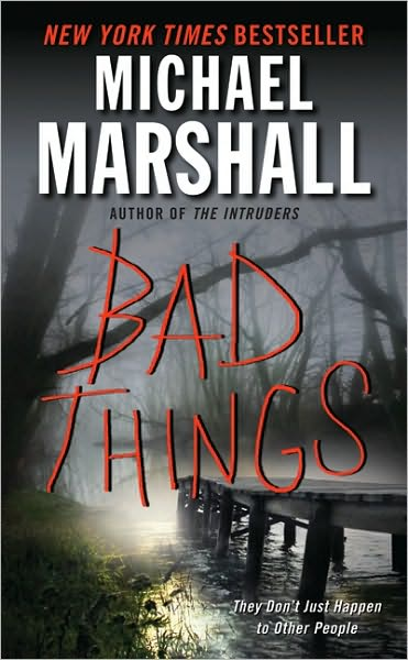 Review Bad Things By Michael Marshall My Bookish Ways border=