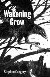 wakeningthecrow