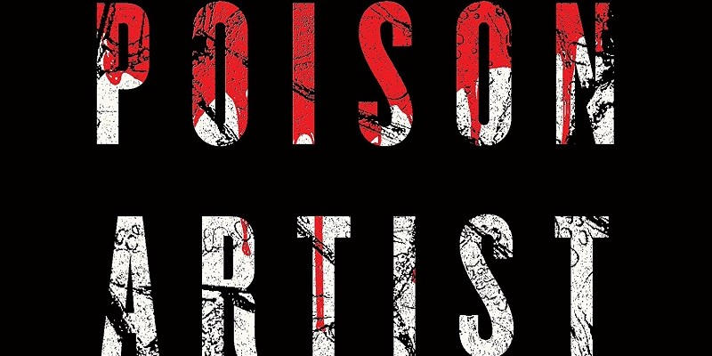 Read This: The Poison Artist by Jonathan Moore