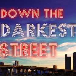 downthedarkeststreet