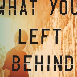 whatyouleftbehind